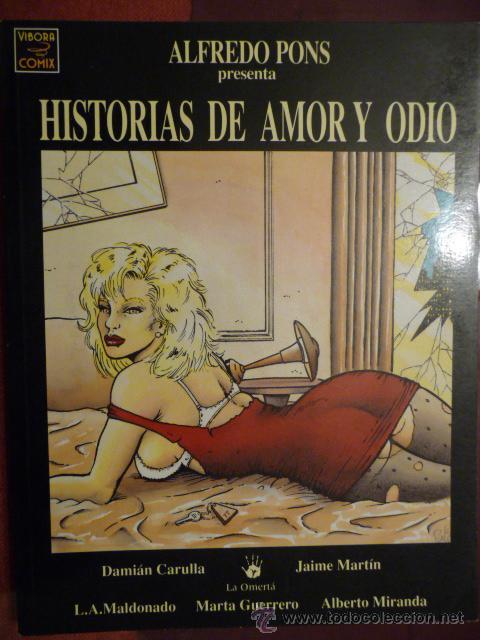 HISTORIAS DE AMOR Y ODIO. ALFREDO PONS. LA CÚPULA (Tebeos y Comics - La Cúpula - El Víbora)