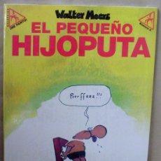 Cómics: EL PEQUEÑO HIJOPUTA – LA CÚPULA, COLECCIÓN ¡ME PARTO! – NUEVO (PRECINTADO). Lote 30584113