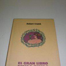 Cómics: EL GRAN LIBRO YUM YUM - ROBERT CRUMB - LA CUPULA. Lote 30948074