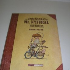 Cómics: LAS ENSEÑANZAS DE MR. NATURAL: PARADOJAS - ROBERT CRUMB - LA CUPULA. Lote 30948111