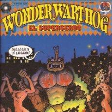 Cómics: COMIC-WONDER WARTHOG-SUPERSERDO-VOL.1-GILBERT SHELTON-LA CUPULA-. Lote 31092371