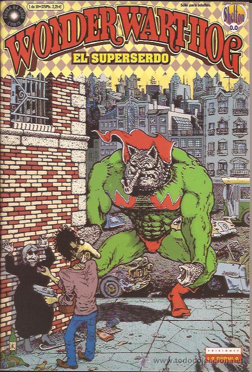 COMIC-WONDER WARTHOG-SUPERSERDO-VOL.0-GILBERT SHELTON-LA CUPULA- (Tebeos y Comics - La Cúpula - Comic USA)