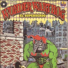 Cómics: COMIC-WONDER WARTHOG-SUPERSERDO-VOL.0-GILBERT SHELTON-LA CUPULA-. Lote 31092410