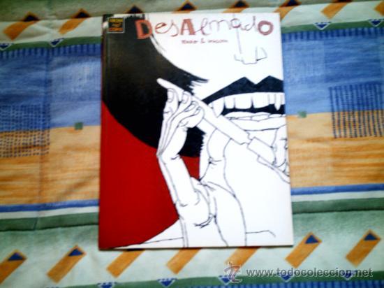 DESALMADO, DE PERRO Y MIGOYA (LA CUPULA, RUSTICA, B/N) (Tebeos y Comics - La Cúpula - Autores Españoles)