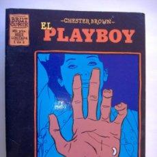 Cómics: BRUT COMIX.EL PLAY BOY.CHESTER BROWN. Lote 31214661