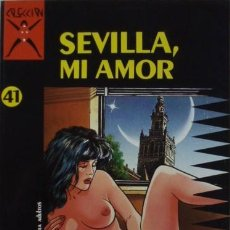 Cómics: SEVILLA, MI AMOR DE TOBALINA Y BENAVIDES. Lote 31321852