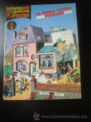 HISTORIAS COMPLETAS VIBORA Nº Nº 6 LA MUELA PICADA POR PETILLON LA CUPULA (Tebeos y Comics - La Cúpula - El Víbora)