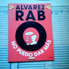 Cómics: ALVAREZ RABO. NO PUEDO DAR MAS (LA CUPULA, COL ME PARTO Nº 2). Lote 32276684