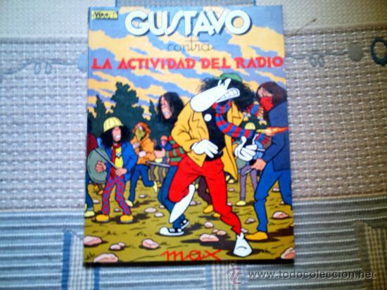 GUSTAVO CONTRA LA ACTIVIDAD DEL RADIO, DE MAX (Tebeos y Comics - La Cúpula - Autores Españoles)