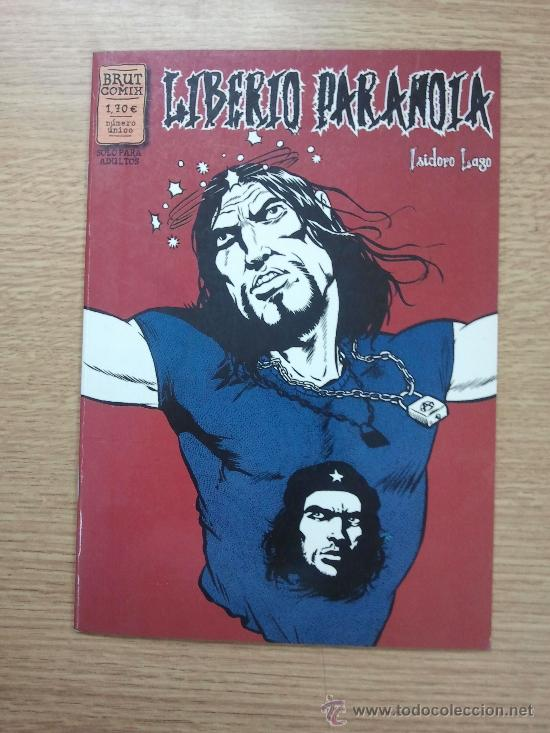 LIBERIO PARANOIA (ISIDORO LAGO) (BRUT COMIX) (Tebeos y Comics - La Cúpula - Autores Españoles)