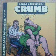 Cómics: CRUMB OBRAS COMPLETAS #1 MIS PROBLEMAS CON LAS MUJERES (7ª EDICION). Lote 32723993