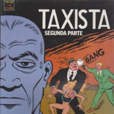 Cómics: TAXISTA SEGUNDA PARTE.. Lote 32741992