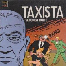 Cómics: TAXISTA SEGUNDA PARTE.. Lote 32744880