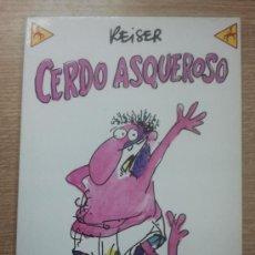 Cómics: CERDO ASQUEROSO (ME PARTO #13). Lote 32761274