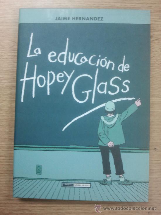 LA EDUCACION DE HOPEY GLASS (JAIME HERNANDEZ) (Tebeos y Comics - La Cúpula - Comic USA)