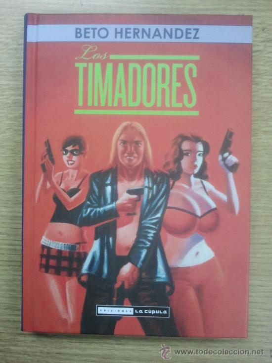 LOS TIMADORES (BETO HERNANDEZ) (Tebeos y Comics - La Cúpula - Comic USA)