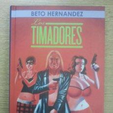 Cómics: LOS TIMADORES (BETO HERNANDEZ). Lote 46298150