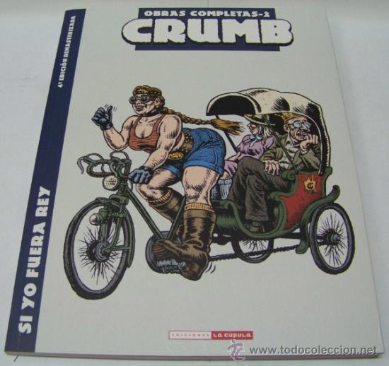 ROBERT CRUMB. OBRAS COMPLETAS 2- SI YO FUERA REY. LA CUPULA (Tebeos y Comics - La Cúpula - Comic USA)