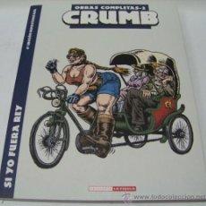 Cómics: ROBERT CRUMB. OBRAS COMPLETAS 2- SI YO FUERA REY. LA CUPULA. Lote 32920955