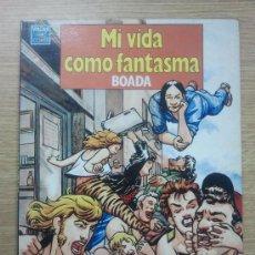 Comics: MI VIDA COMO FANTASMA (BOADA). Lote 33132241