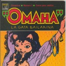 Cómics: OMAHA LA GATA BAILARINA Nº 1 - 1990 LA CÚPULA 1ª EDICIÓN. Lote 33532923