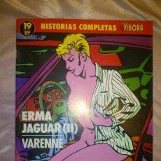 Cómics: HISTORIAS COMPLETAS EL VIBORA 19 ERMA JAGUAR II - VARENNE LA CUPULA. Lote 33788261