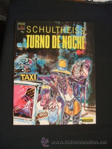 TURNO DE NOCHE - SCHULTHEISS - LA CUPULA - (Tebeos y Comics - La Cúpula - Comic Europeo)