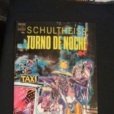 Cómics: TURNO DE NOCHE - SCHULTHEISS - LA CUPULA - . Lote 34735355