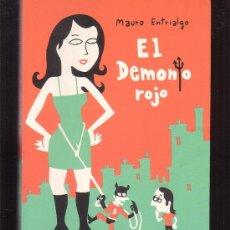 Cómics: EL DEMONIO ROJO /POR: MAURO ENTRIALGO -EDITA : LA CUPULA. Lote 34934598