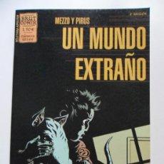Cómics: UN MUNDO EXTRAÑO . NÚMERO ÚNICO . MEZZO Y PIRUS . BRUT COMIX. Lote 35185193