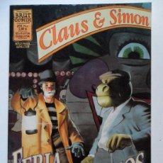 Cómics: CLAUS & SIMON . FERIA DE MONSTRUOS . HISTORIA COMPLETA . ARCAS Y ACUÑA . BRUT COMIX. Lote 35186047
