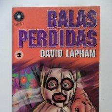 Cómics: BALAS PERDIDAS Nº 2 . DAVID LAPHAM. Lote 35261617