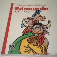 Cómics: LAS AVENTURAS DEL CERDO EDMUNDO JEAN-MARC ROCHETTE MARTIN VEYRON EDITORIAL LA CÚPULA 2009. Lote 36528506