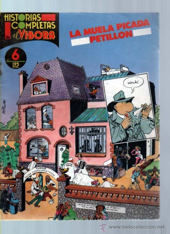 HISTORIAS COMPLETAS EL VIBORA Nº 6 LA MUELA PICADA. PETILLON (Tebeos y Comics - La Cúpula - El Víbora)
