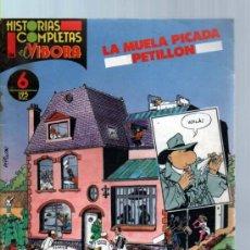 Cómics: HISTORIAS COMPLETAS EL VIBORA Nº 6 LA MUELA PICADA. PETILLON. Lote 36849664
