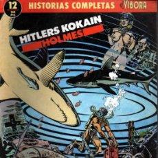 Cómics: HISTORIAS COMPLETAS EL VIBORA Nº 12 HITLERS KOKAIN. HOLMES. Lote 36849906