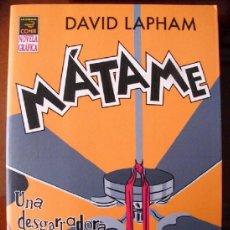 Fumetti: MATAME. DAVID LAPHMA. NOVELA GRAFICA LA CUPULA..(ST/A18). Lote 36854083