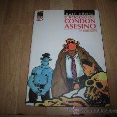 Cómics: EL RETORNO DEL CONDON ASESINO RALF KONIG LA CUPULA 3ª EDICION. Lote 37934651