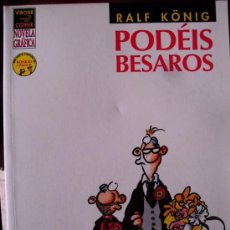 Fumetti: NOVELA GRAFICA RALF KÖNIG. PODÉIS BESAROS. LA CUPULA..(ST/A18). Lote 38919111