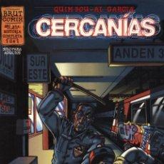 Cómics: CERCANÍAS - Nº 1 DE 1 - QUIM BOU / AL GARCÍA - EDICIONES LA CÚPULA 1998. Lote 39487191