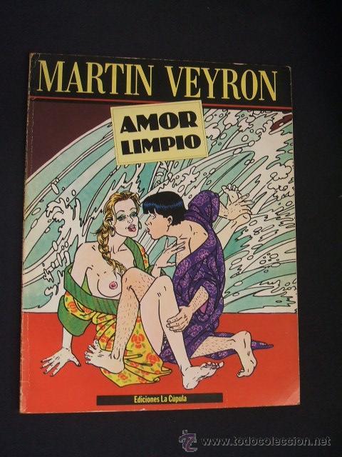 AMOR LIMPIO - MARTIN VEYRON - LA CUPULA - (Tebeos y Comics - La Cúpula - Comic Europeo)
