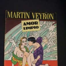 Cómics: AMOR LIMPIO - MARTIN VEYRON - LA CUPULA - . Lote 84411819