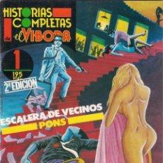 Cómics: ESCALERA DE VECINOS. PONS - HISTORIAS COMPLETAS DE EL VÍBORA Nº 1. 1987 LA CÚPULA.. Lote 242425805