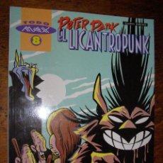 Cómics: PETER PARK - EL LICANTROPUNK ( EDICIONES LA CÚPULA ). Lote 110226624
