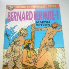 Cómics: HISTORIAS COMPLETAS EL VIBORA 26 BERNARD LERMITE 1.MARTIN VEYRON. LA CUPULA C47. Lote 40308808