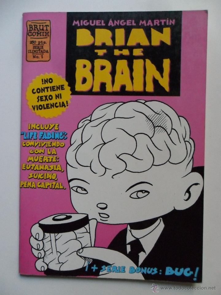 BRIAN THE BRAIN Nº 1 . MIGUEL ÁNGEL MARTÍN . BRUT COMIX (Tebeos y Comics - La Cúpula - Autores Españoles)