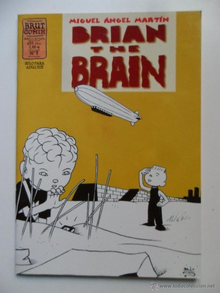 BRIAN THE BRAIN Nº 7 . MIGUEL ÁNGEL MARTÍN . BRUT COMIX (Tebeos y Comics - La Cúpula - Autores Españoles)