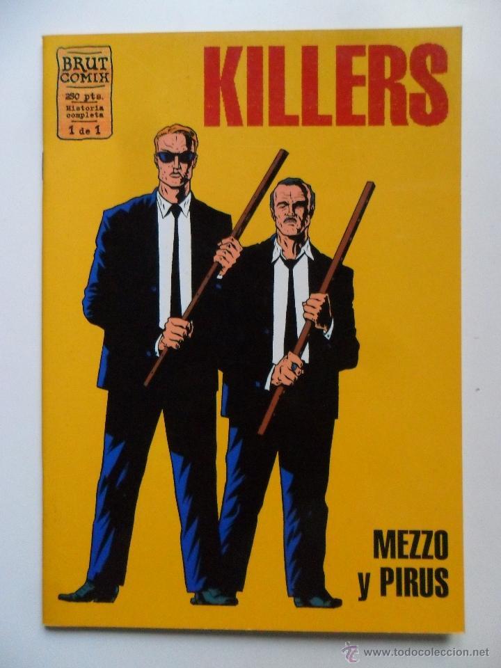 KILLERS . HISTORIA COMPLETA . MEZZO Y PIRUS . BRUT COMIX (Tebeos y Comics - La Cúpula - Autores Españoles)