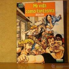 Cómics: BOADA - MI VIDA COMO FANTASMA - VIBORA COMIX-LA CUPULA 48 PGS 28,5X21,5 CM- 1990. Lote 40684841