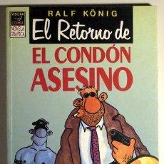 Cómics: KONING, RALF - EL RETORNO DEL CONDÓN ASESINO - LA CÚPULA 1991 - ILUSTRADO. Lote 29407520